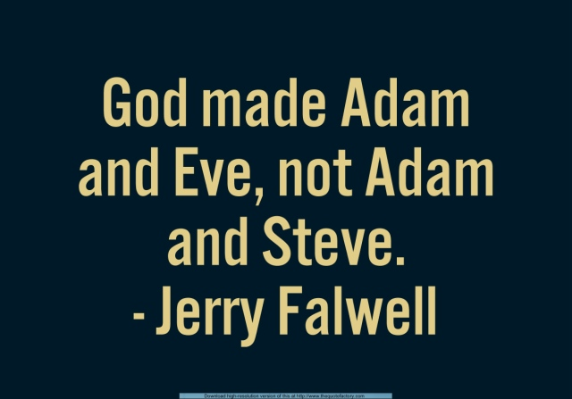 Adam and Steve quote
